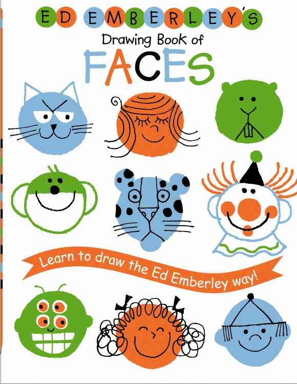 Ed Emberley's Drawing Book of Faces By Emberley, Ed